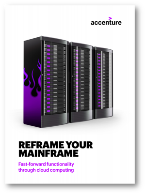 Accenture Report: Reframe you Mainframe